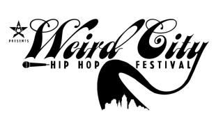 Weird City Hip Hop Festival: Austin TX