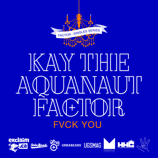 """Factor - """"Fvck You"""" feat. Kay the Aquanaut"""