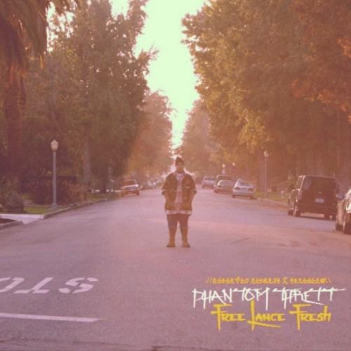 Phantom Thrett - Freelance Fresh