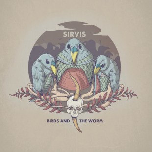 "Sirvis - ""Birds And The Worm"" feat. Josh Martinez (prod. Atrium)"