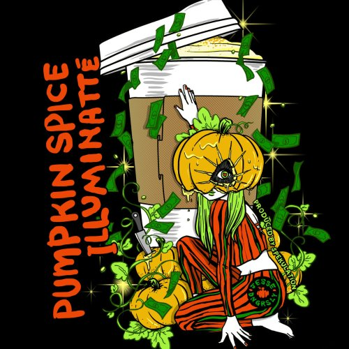 "Jesse Dangerously - ""Pumpkin Spice Illuminatte"""