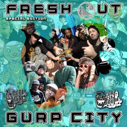 Fresh Out: Gurp City