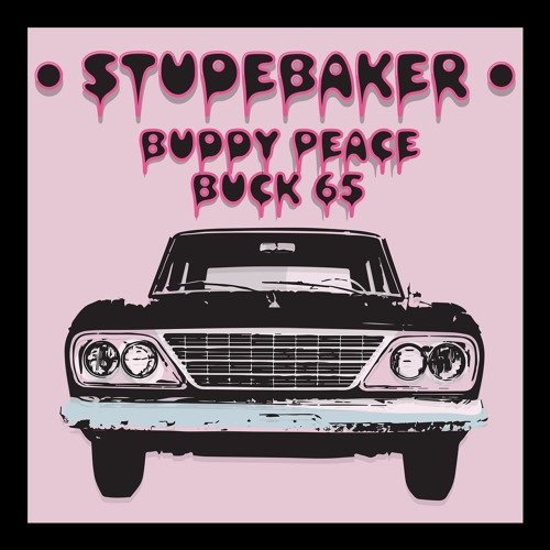 Buddy Peace & Buck 65 - StudebakerBuddy Peace & Buck 65 - StudebakerBuddy Peace & Buck 65 - Studebaker