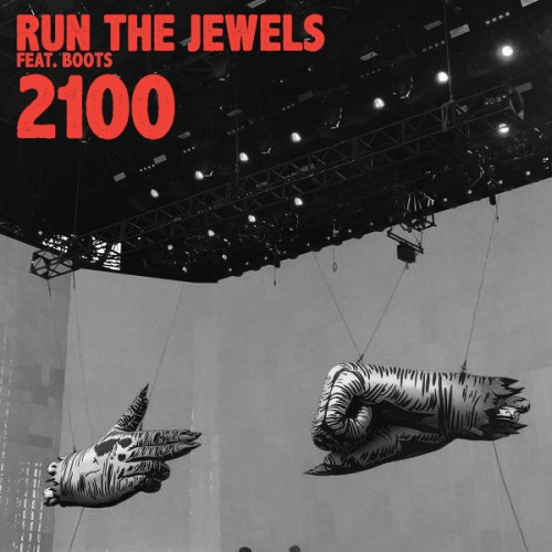 "Run The Jewels ft. Boots - ""2100"""