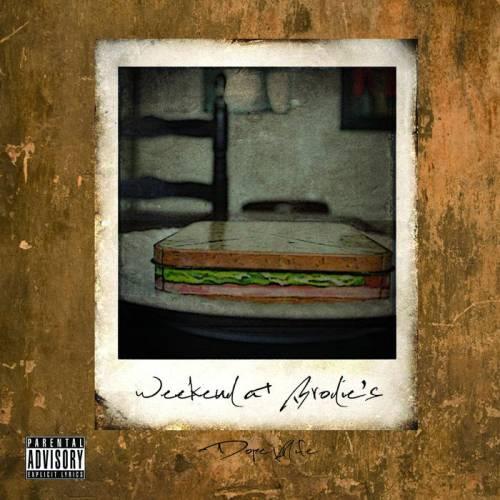 FREE EP: Dope Knife - Weekend At Brodie's