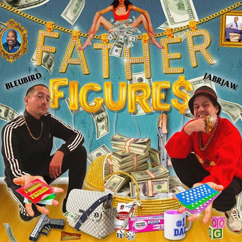 Bleubird & Jabrjaw - Father Figures