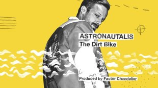 "Astronautalis - ""The Dirt Bike"" prod. by Factor Chandelier"
