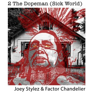 "Joey Stylez X Factor Chandelier - ""2 The Dopeman (Sick World)"""