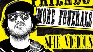 Spik Vicious (aka Evolve) - More Friends, More Funerals