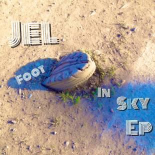 Jel - Foot In Sky EP
