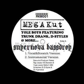 Yole Boys feat. Trunk Drank and DJ D-Styles