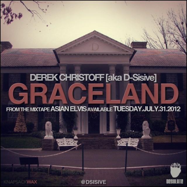 "Derek Christoff (aka D-Sisive) - ""Graceland"""