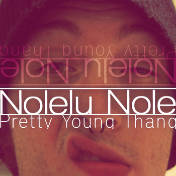 Nolely Nole - Pretty Young Thang