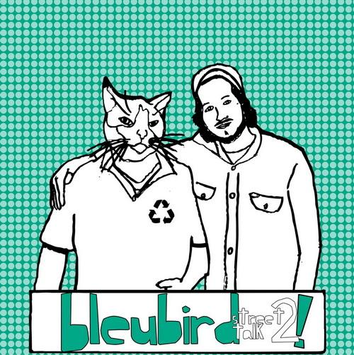 Bleubird  - Street Talk 2