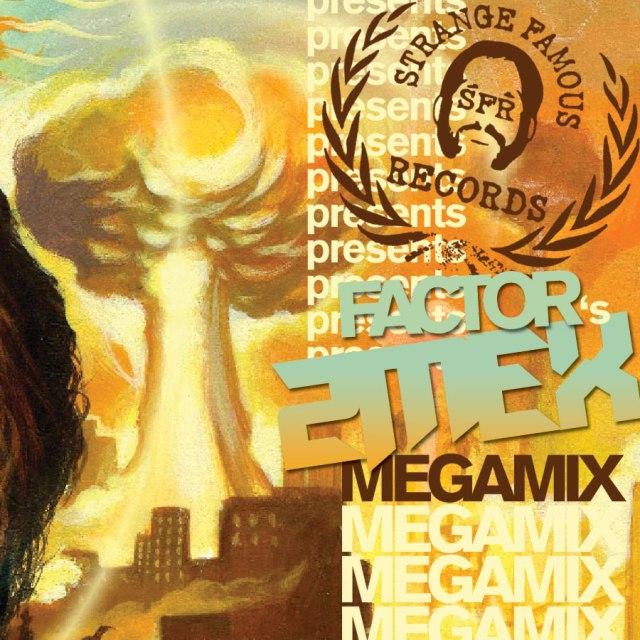 Factor's 2Mex Megamix