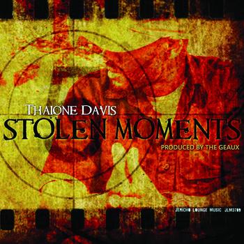 "Thaione Davis - ""Stolen Moments"""