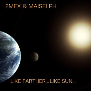 2mex-maiselph-like-fartherlike-sun-lp