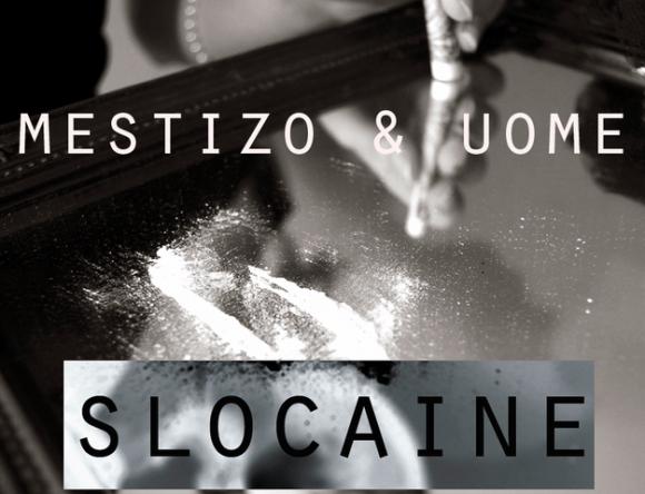 Mestizo & Uome - Slocaine