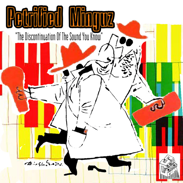Petrified Minguz - The Discontinuation Of The Sound You Know