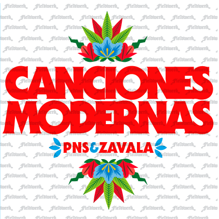 PNS & Zavala - Canciones Modernas