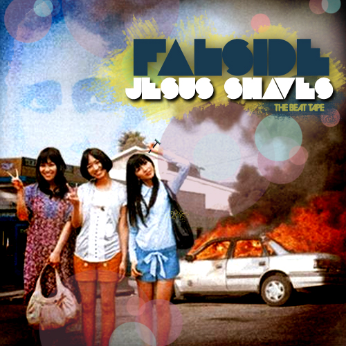 Falside - Jesus Shaves: The Beat Tape