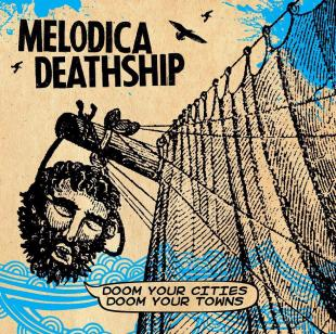 melodica-deathship-doom-your-cities-doom-your-towns