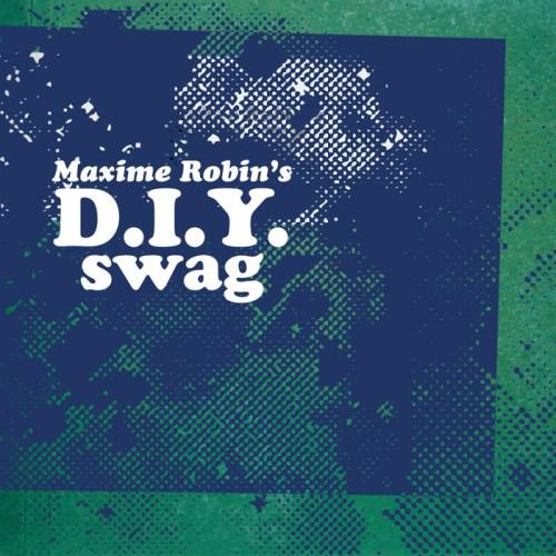 Maxime Robin - D.I.Y. swag