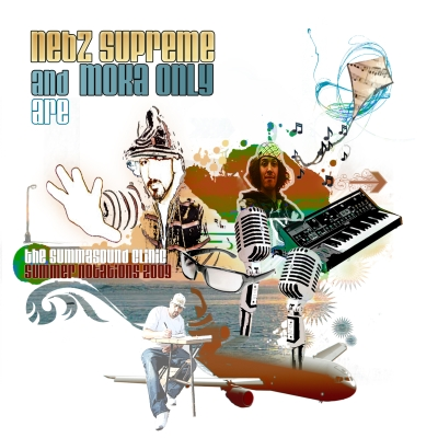 Nebz Supreme & Moka Only are The Summa Sound Clinic - Summer Notations