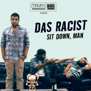 das-racist-sit-down-man