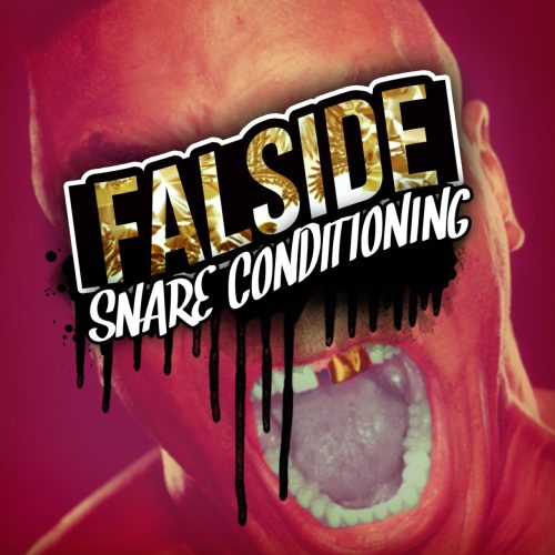 "Falside - ""Snare Conditioning"""