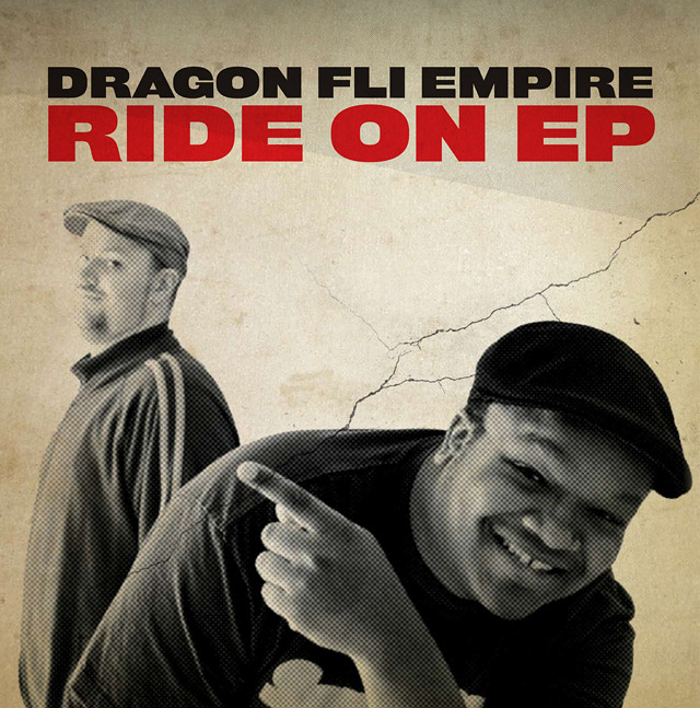 Dragon Fli Empire - Ride On EP