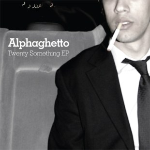 alphaghetto-twenty-something-ep