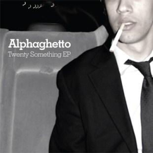 alphaghetto-twenty-something-ep