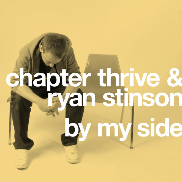 """Chapter Thrive & Ryan Stinson - """"By My Side"""""""