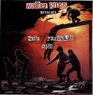 walter-gross-7-inch-feat-sole-youthkill-k-the-i