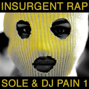 "Sole - ""Insurgent Rap"""