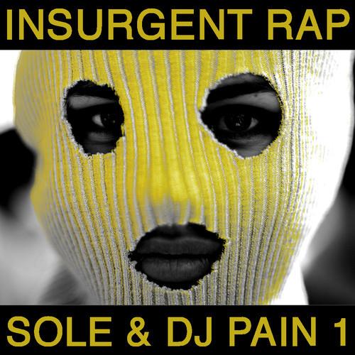 """Sole - """"Insurgent Rap"""""""