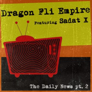 dragon-fli-empire-the-daily-news-pt-2-feat-sadat-x