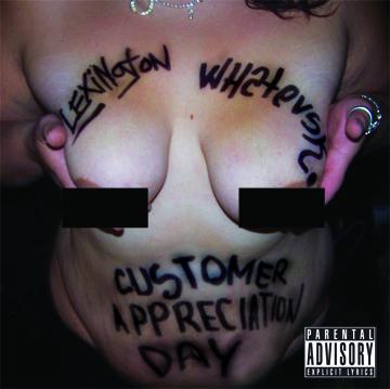 Lexington & Whatevski - Customer AppreciationDay