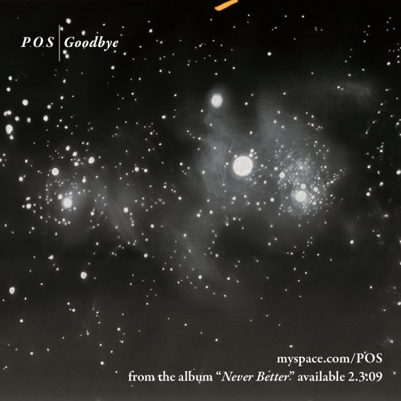 "P.O.S ""Goodbye"" [download]"