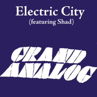grand-analog-electric-city-feat-shad