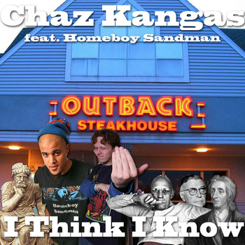 "Chaz Kangas - ""I Think, I Know"" (feat. Homeboy Sandman)"