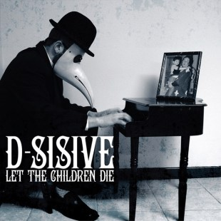 d-sisive-die-in-amsterdam-from-forthcoming-lp-let-the-children-die