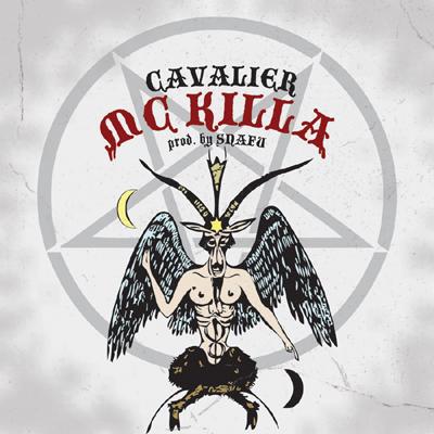 """Cavalier - """"MC Killa"""""""