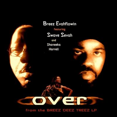 """Breez Evahflowin - """"Over"""""""
