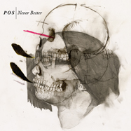 POS - Never Better