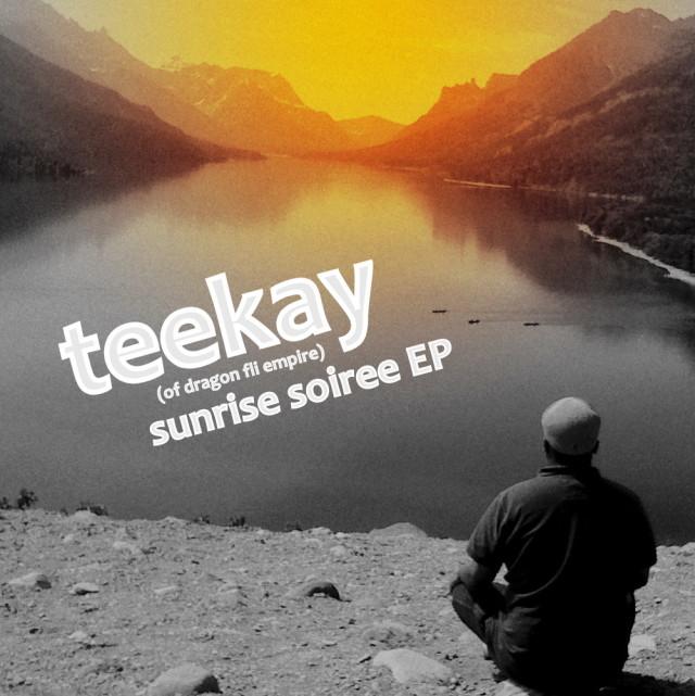 Teekay (Dragon Fli Empire) - Sunrise Soiree EP