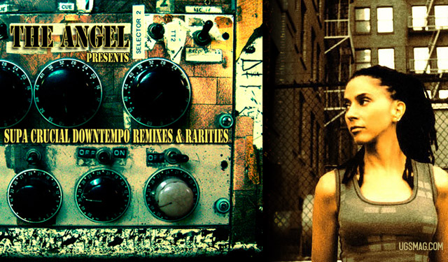 The Angel - Supa Crucial Downtempo Remixes & Rarities