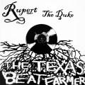 Rupert the Duke - The Texas Beat Farmer
