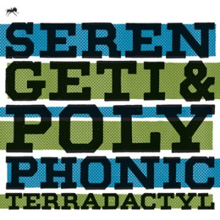 Serengeti & Polyphonic